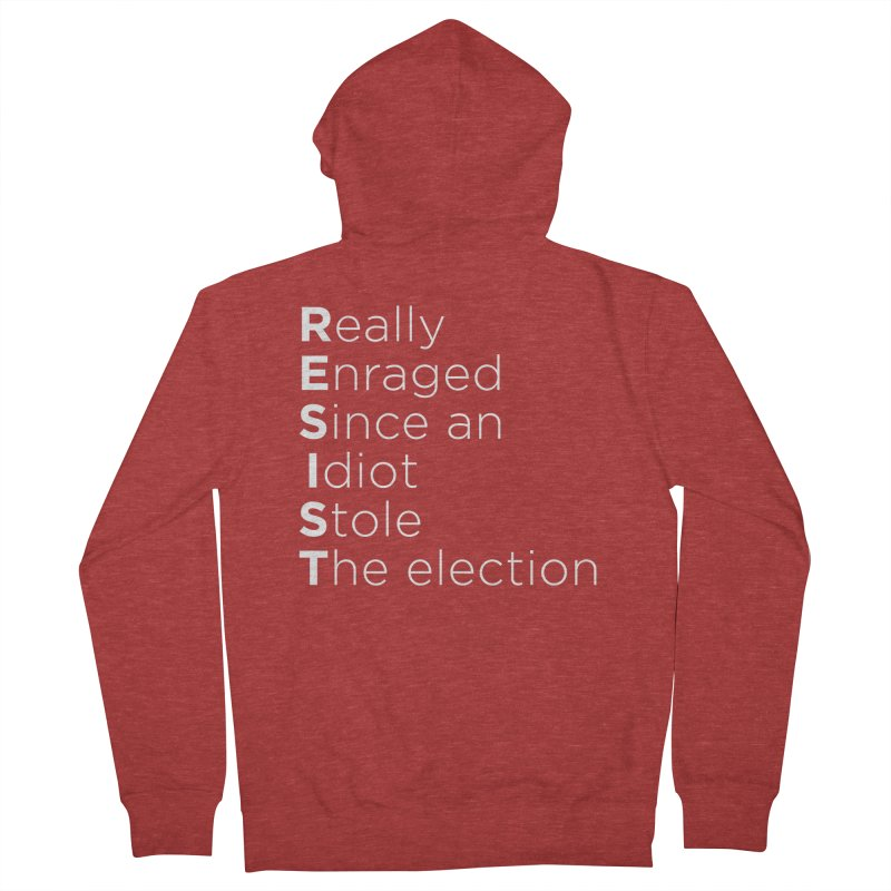 Resist the Idiot Women's French Terry Zip-Up Hoody by Resistance Merch