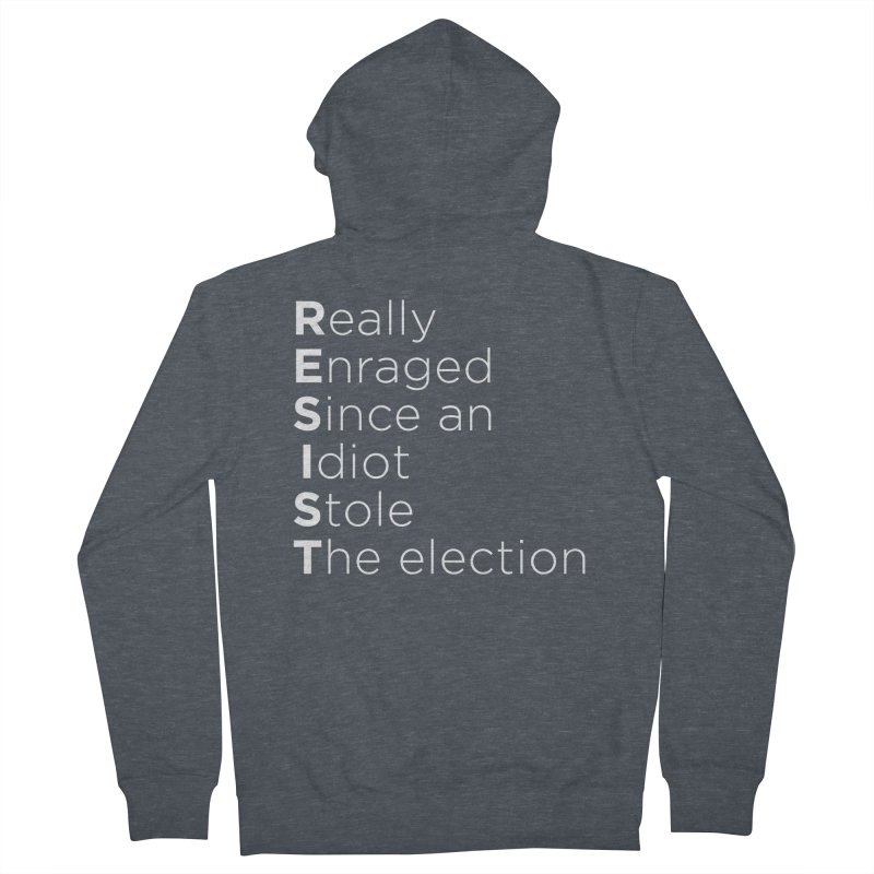 Resist the Idiot Men's French Terry Zip-Up Hoody by Resistance Merch