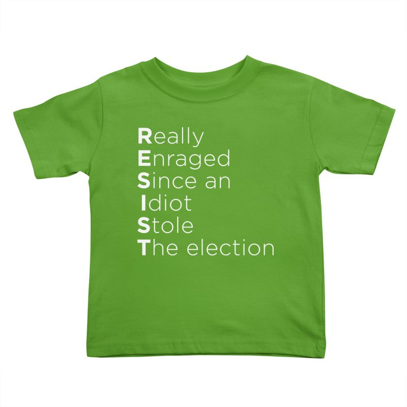 Resist the Idiot Kids Toddler T-Shirt by Resistance Merch