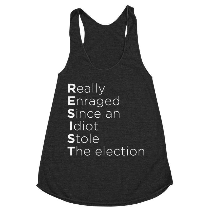 Resist the Idiot Women's Racerback Triblend Tank by Resistance Merch