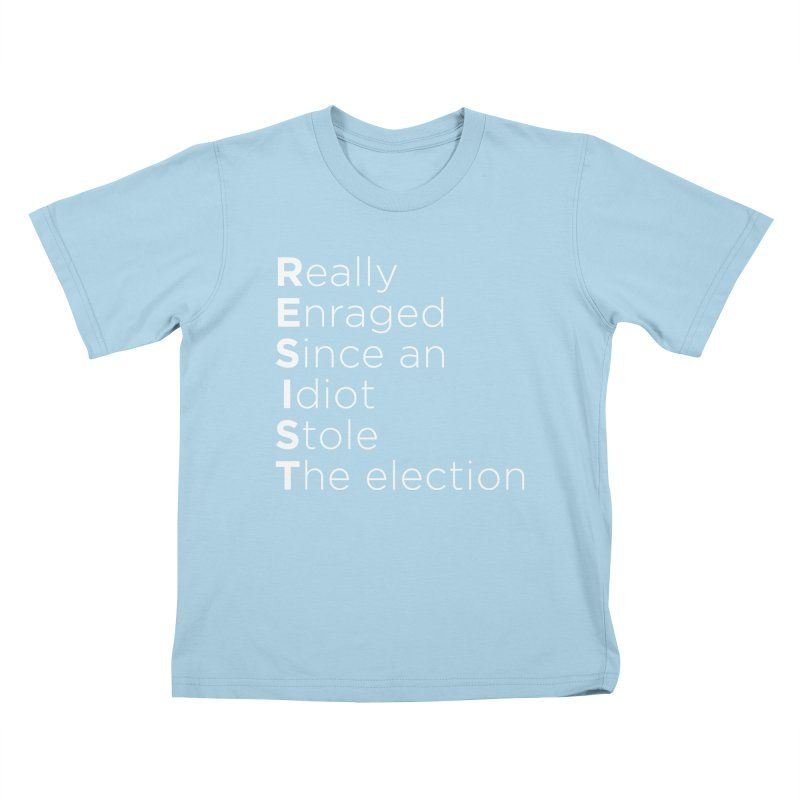 Resist the Idiot Kids T-Shirt by Resistance Merch