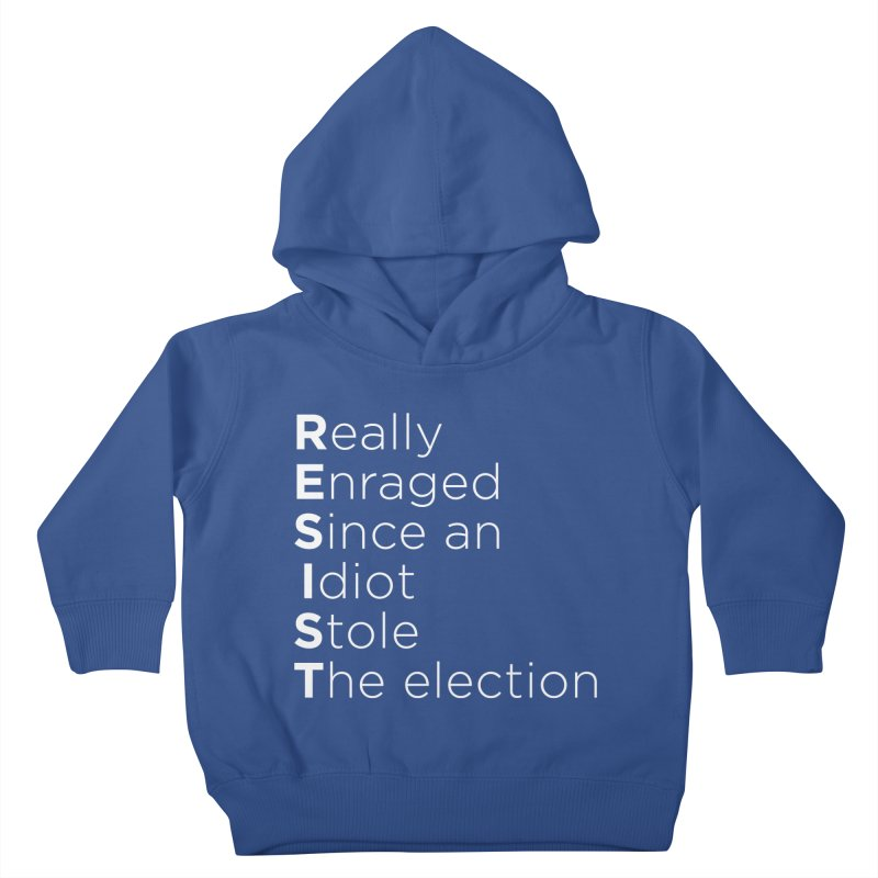 Resist the Idiot Kids Toddler Pullover Hoody by Resistance Merch