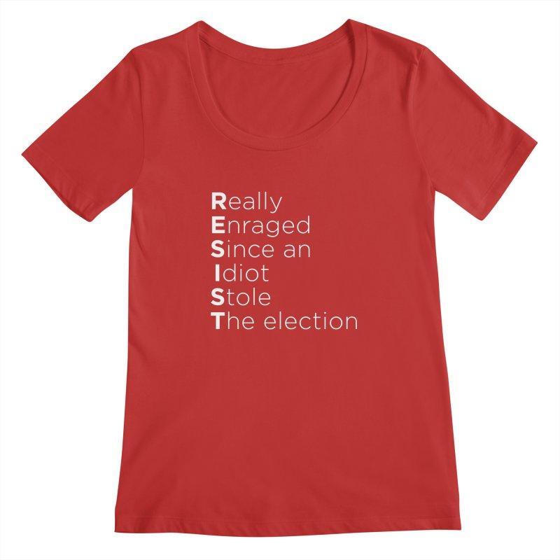 Resist the Idiot Women's Regular Scoop Neck by Resistance Merch