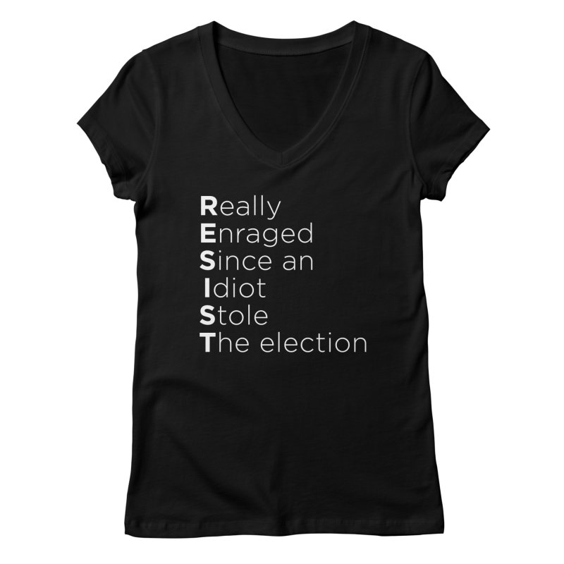 Resist the Idiot Women's Regular V-Neck by Resistance Merch