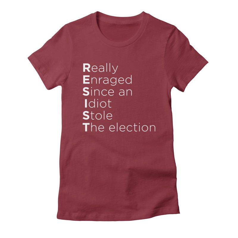 Resist the Idiot Women's T-Shirt by Resistance Merch