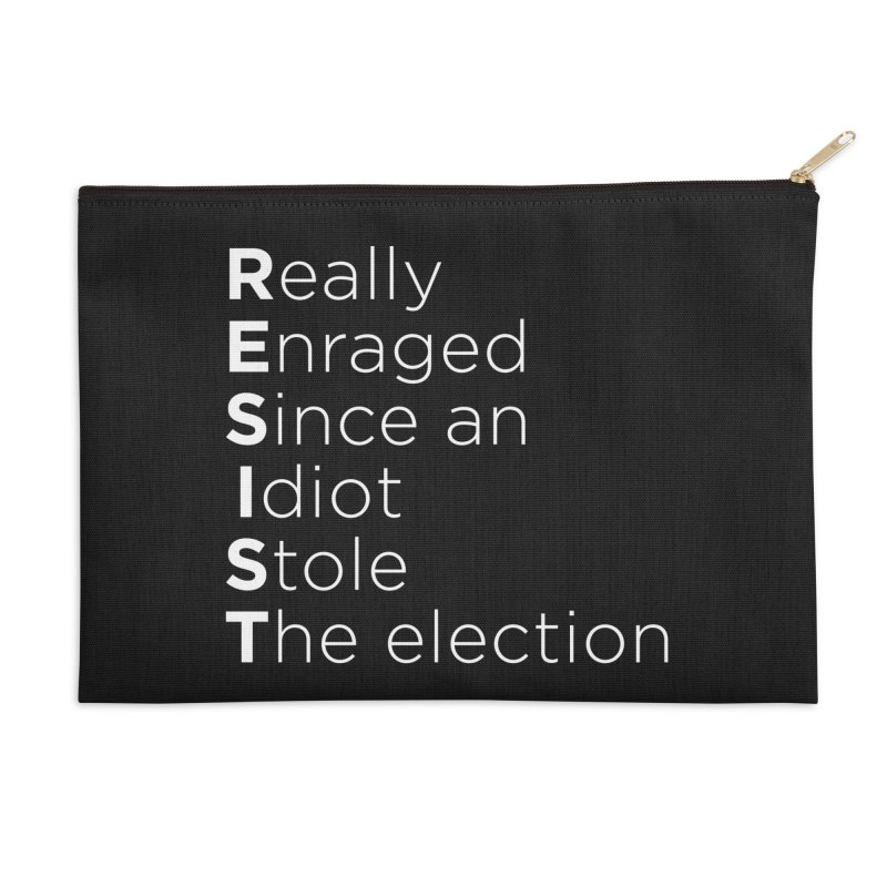 Resist the Idiot Accessories Zip Pouch by Resistance Merch