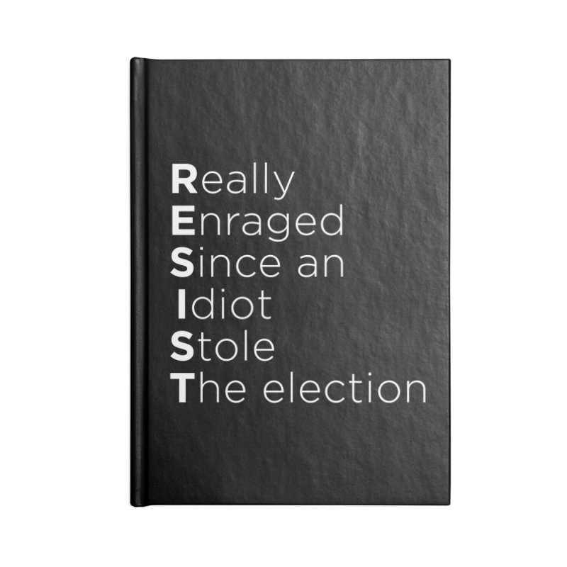 Resist the Idiot Accessories Notebook by Resistance Merch