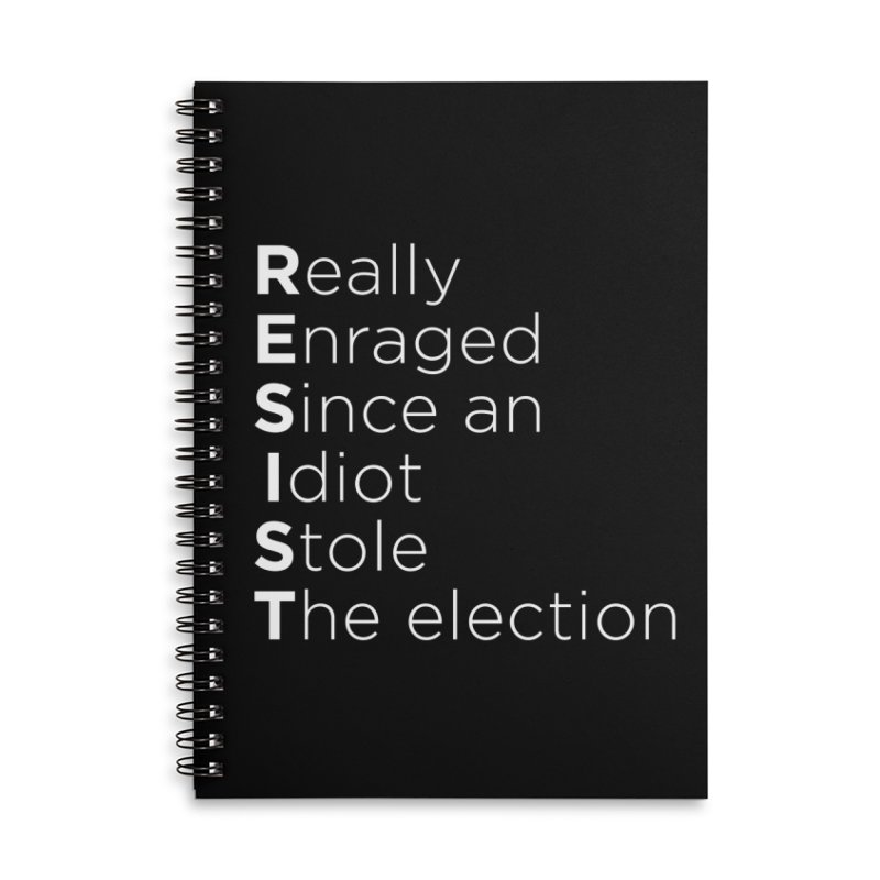 Resist the Idiot Accessories Lined Spiral Notebook by Resistance Merch