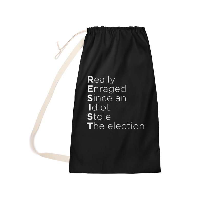 Resist the Idiot Accessories Laundry Bag Bag by Resistance Merch