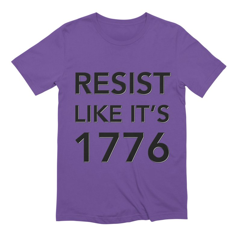 Resist Like it's 1776 Men's Extra Soft T-Shirt by Resistance Merch