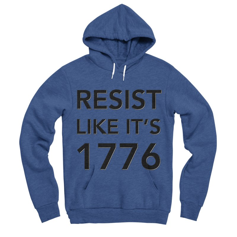 Resist Like it's 1776 Women's Sponge Fleece Pullover Hoody by Resistance Merch
