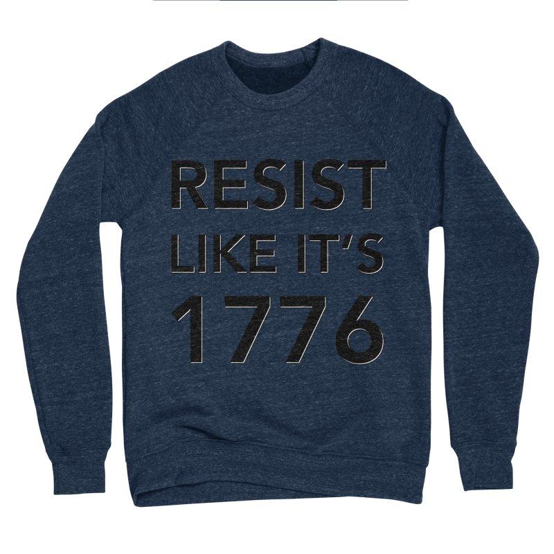 Resist Like it's 1776 Women's Sponge Fleece Sweatshirt by Resistance Merch