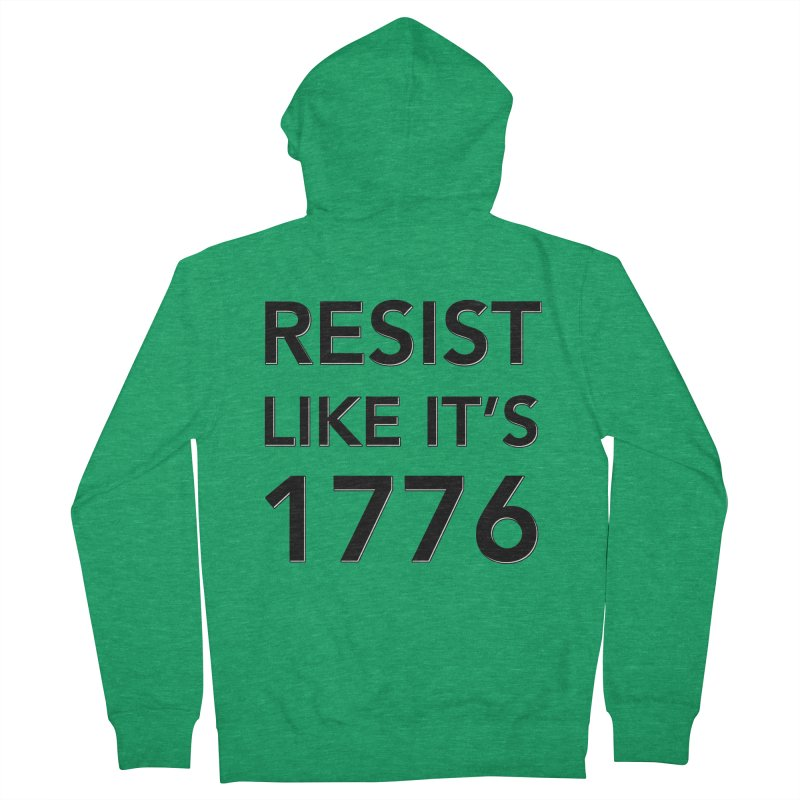 Resist Like it's 1776 Men's Zip-Up Hoody by Resistance Merch