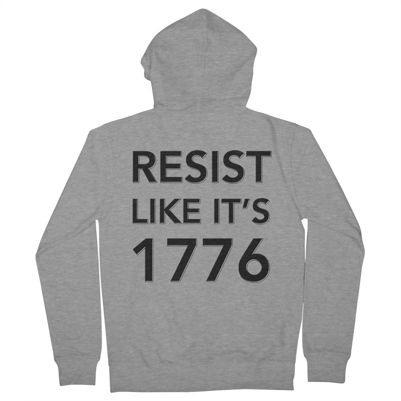 Resist Like it's 1776 Men's French Terry Zip-Up Hoody by Resistance Merch