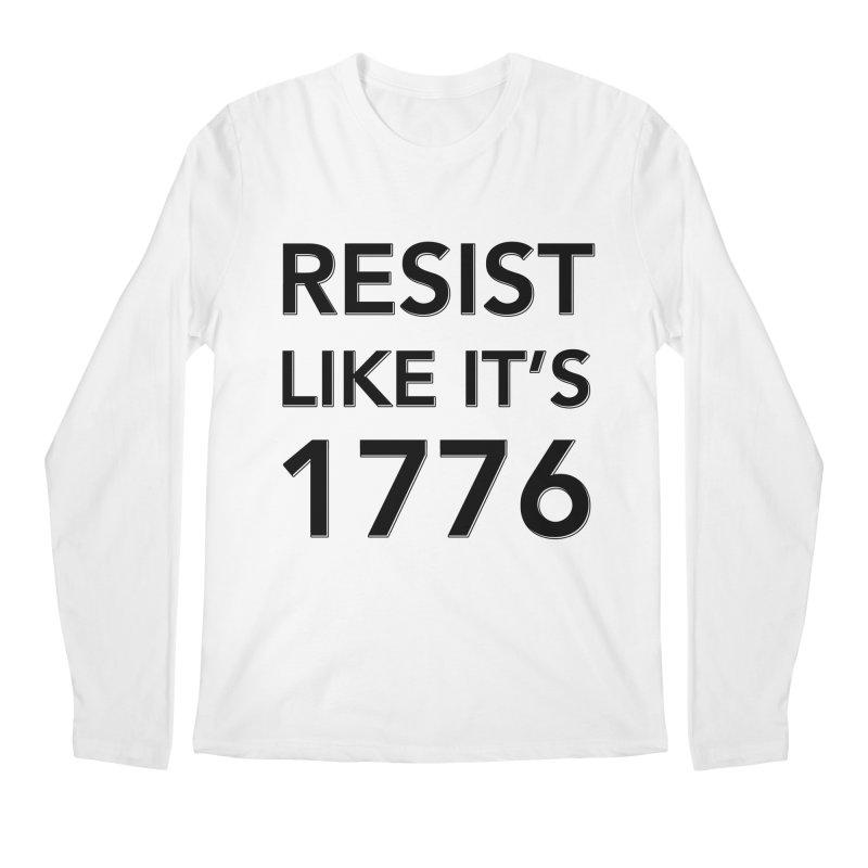 Resist Like it's 1776 Men's Regular Longsleeve T-Shirt by Resistance Merch