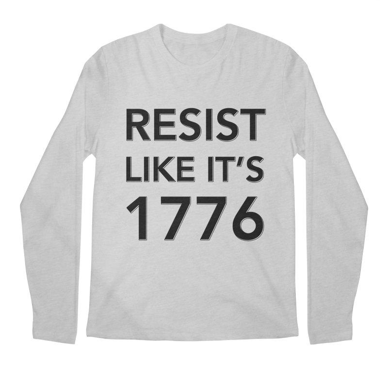 Resist Like it's 1776 Men's Longsleeve T-Shirt by Resistance Merch