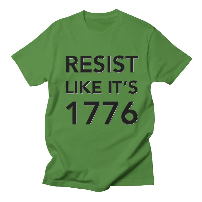 Resist Like it's 1776 Women's Regular Unisex T-Shirt by Resistance Merch