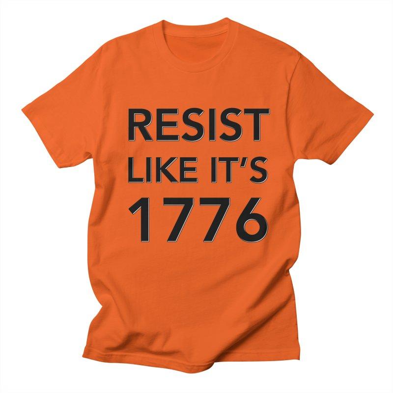 Resist Like it's 1776 Women's Regular Unisex T-Shirt by Resistance Merch