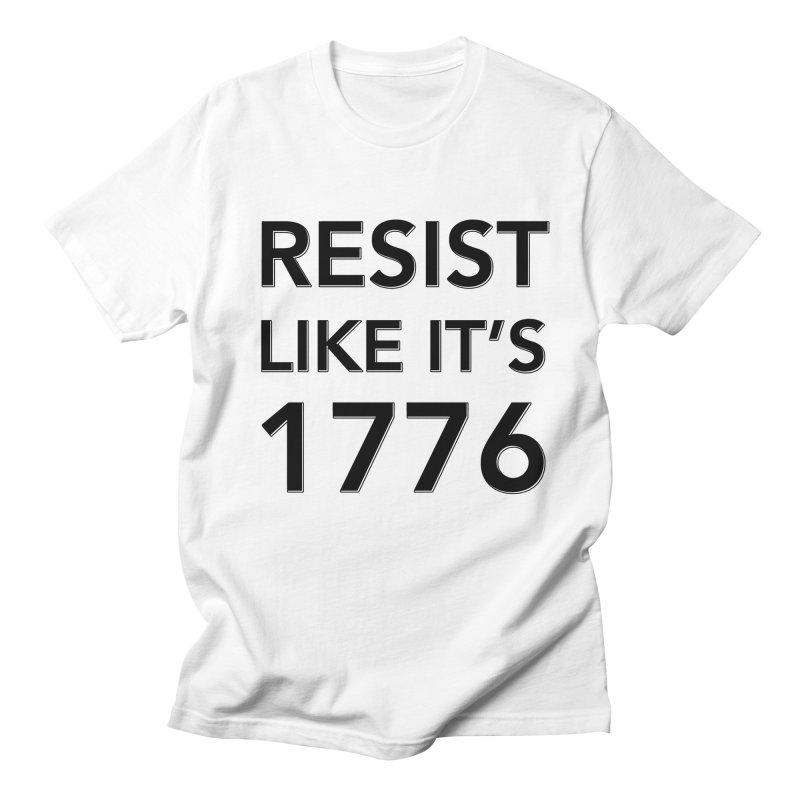 Resist Like it's 1776 Men's T-Shirt by Resistance Merch