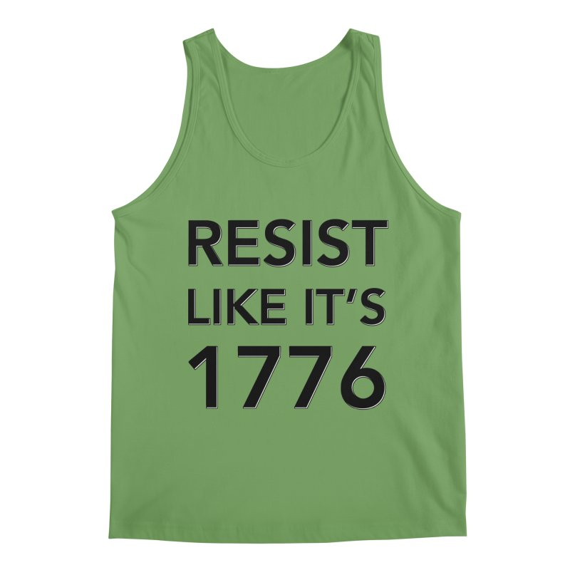 Resist Like it's 1776 Men's Tank by Resistance Merch