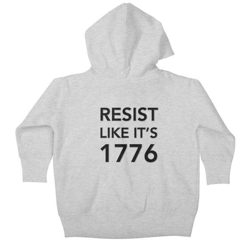 Resist Like it's 1776 Kids Baby Zip-Up Hoody by Resistance Merch