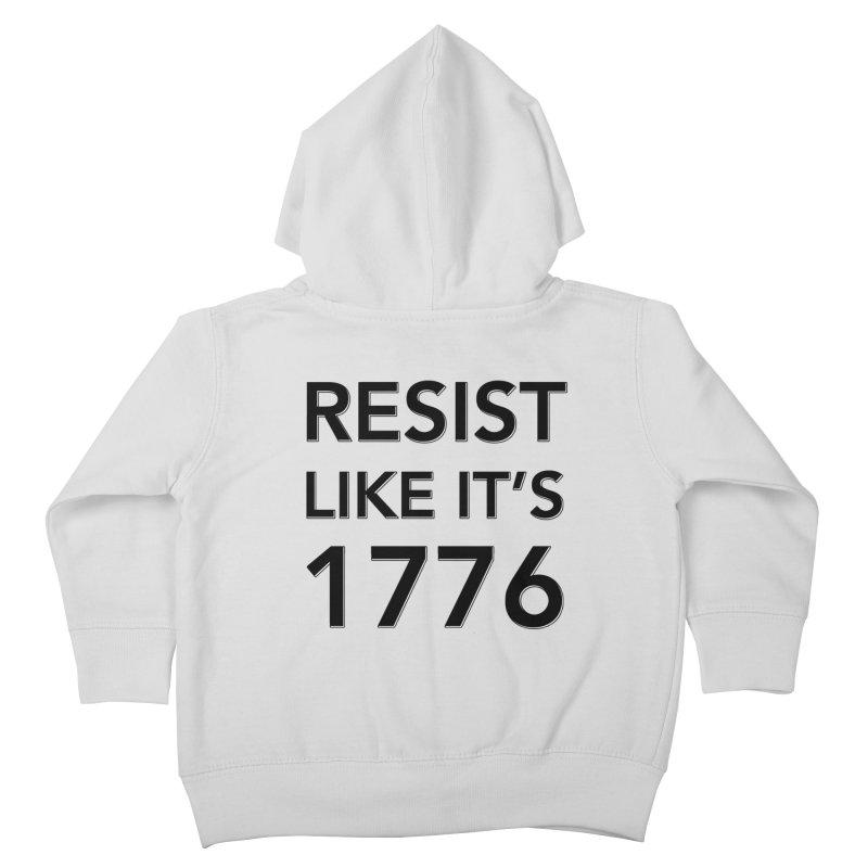 Resist Like it's 1776 Kids Toddler Zip-Up Hoody by Resistance Merch