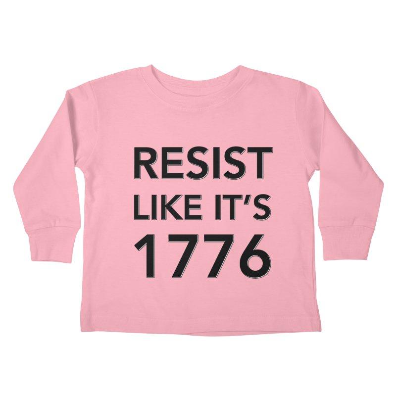 Resist Like it's 1776 Kids Toddler Longsleeve T-Shirt by Resistance Merch