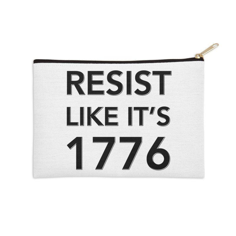 Resist Like it's 1776 Accessories Zip Pouch by Resistance Merch