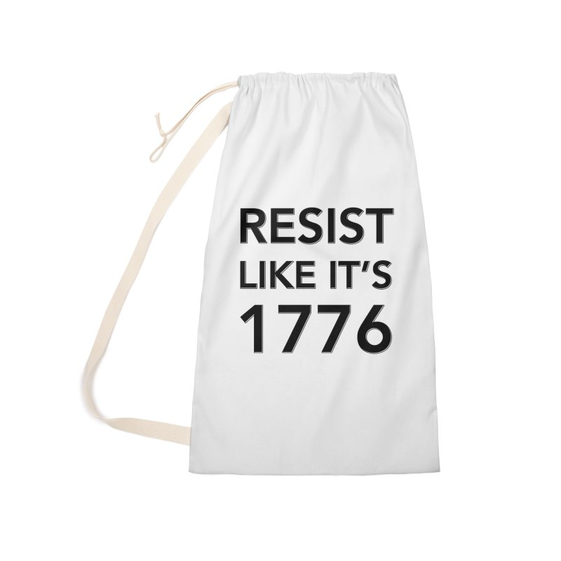 Resist Like it's 1776 Accessories Laundry Bag Bag by Resistance Merch