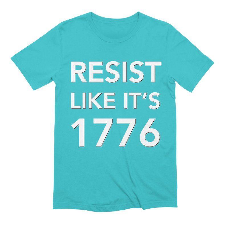 Resist Like it's 1776 —for dark backgrounds Men's Extra Soft T-Shirt by Resistance Merch