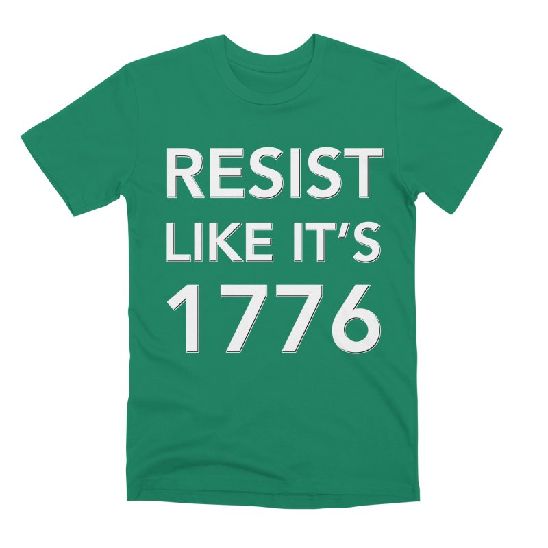 Resist Like it's 1776 — for dark backgrounds Men's Premium T-Shirt by Resistance Merch