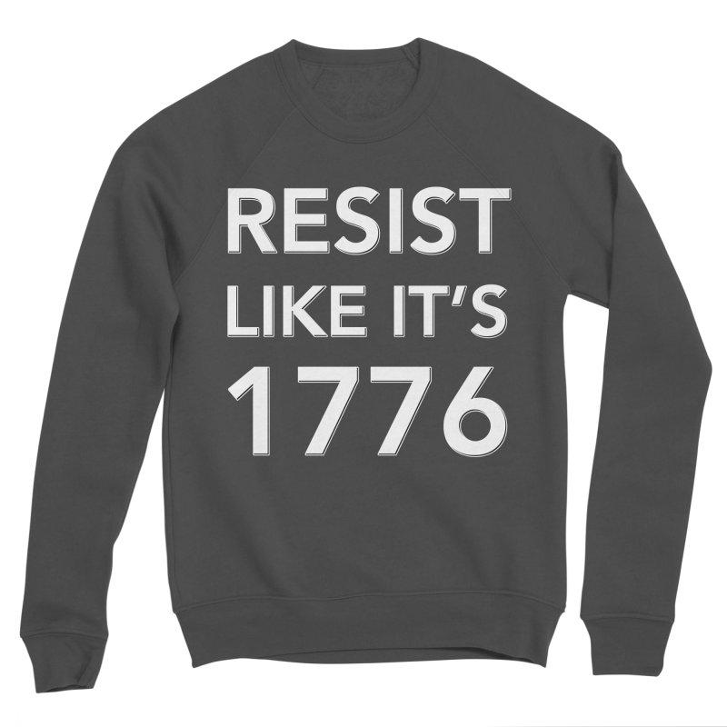 Resist Like it's 1776 —for dark backgrounds Women's Sponge Fleece Sweatshirt by Resistance Merch