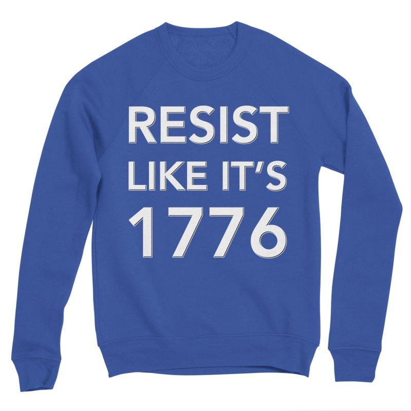 Resist Like it's 1776 —for dark backgrounds Men's Sponge Fleece Sweatshirt by Resistance Merch