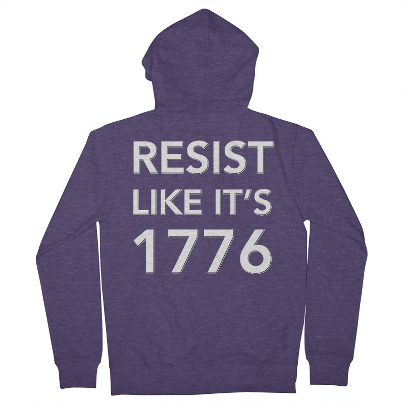Resist Like it's 1776 — for dark backgrounds Men's French Terry Zip-Up Hoody by Resistance Merch