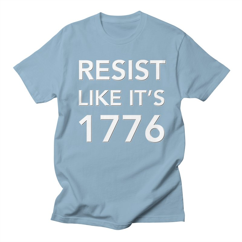 Resist Like it's 1776 — for dark backgrounds Women's Regular Unisex T-Shirt by Resistance Merch