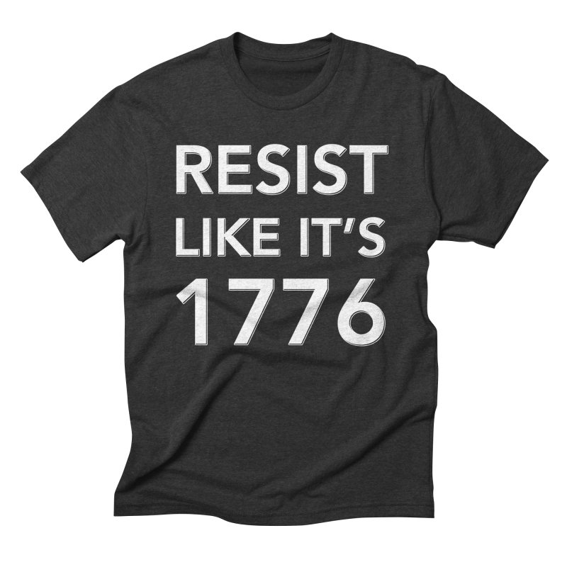 Resist Like it's 1776 — for dark backgrounds Men's Triblend T-Shirt by Resistance Merch