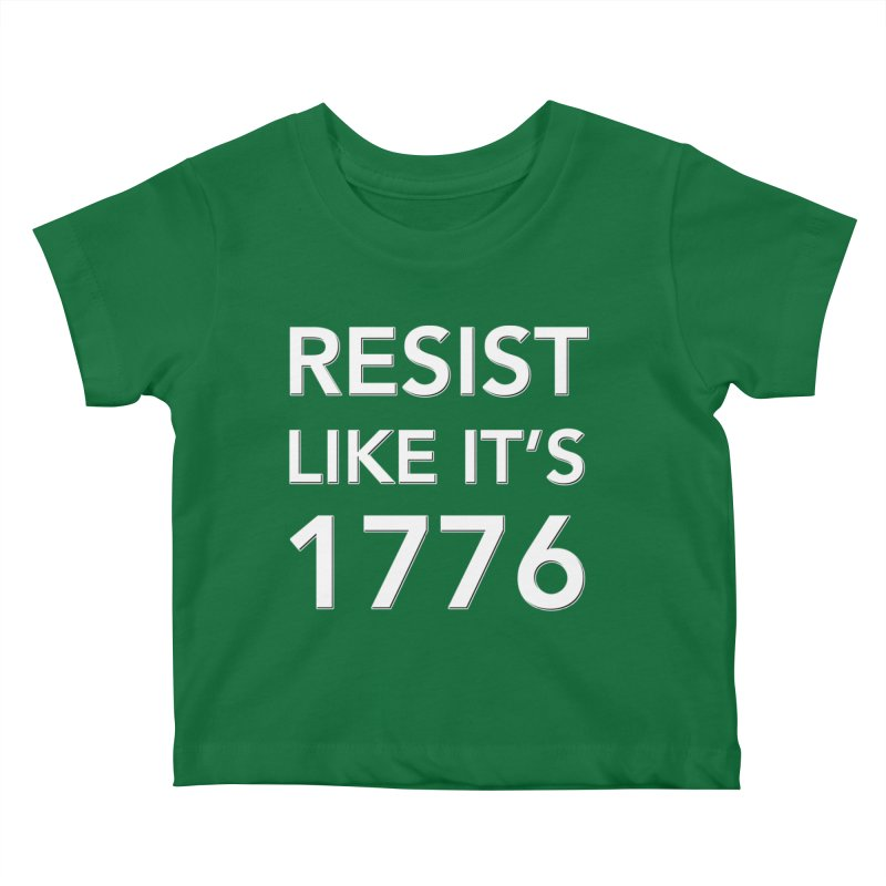 Resist Like it's 1776 — for dark backgrounds Kids Baby T-Shirt by Resistance Merch