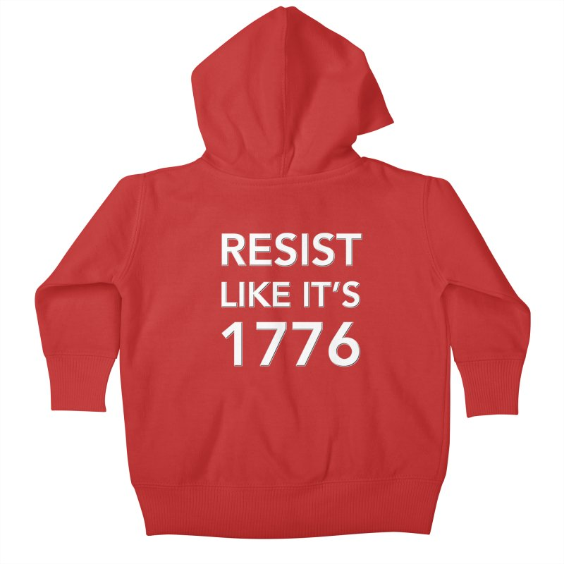 Resist Like it's 1776 —for dark backgrounds Kids Baby Zip-Up Hoody by Resistance Merch