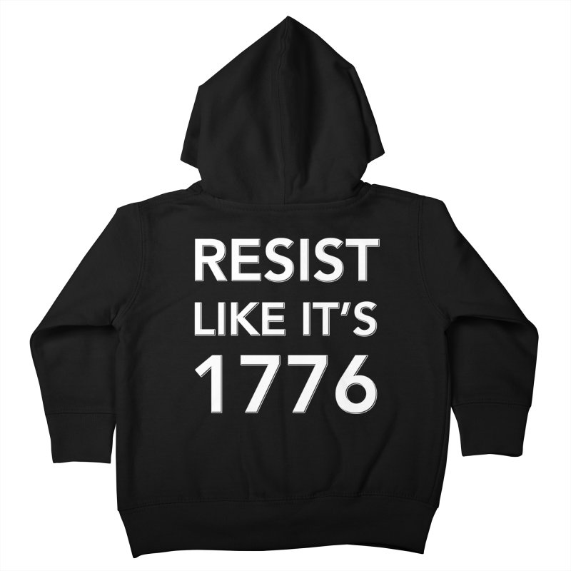 Resist Like it's 1776 —for dark backgrounds Kids Toddler Zip-Up Hoody by Resistance Merch