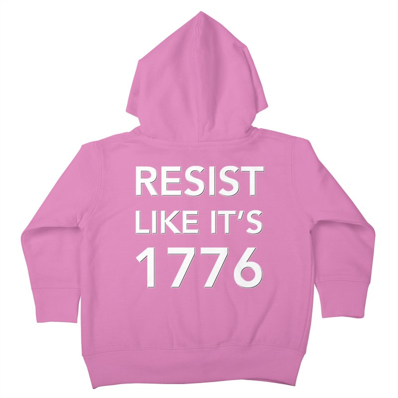 Resist Like it's 1776 — for dark backgrounds Kids Toddler Zip-Up Hoody by Resistance Merch
