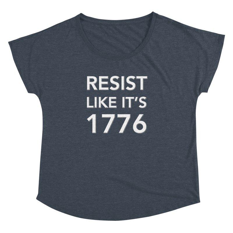 Resist Like it's 1776 —for dark backgrounds Women's Dolman Scoop Neck by Resistance Merch
