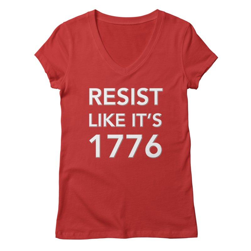 Resist Like it's 1776 —for dark backgrounds Women's Regular V-Neck by Resistance Merch