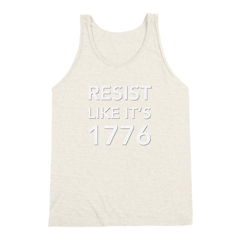Resist Like it's 1776 — for dark backgrounds Men's Triblend Tank by Resistance Merch