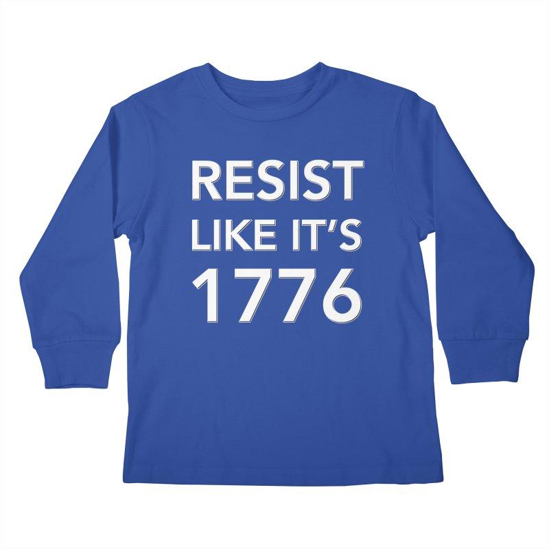 Resist Like it's 1776 —for dark backgrounds Kids Longsleeve T-Shirt by Resistance Merch