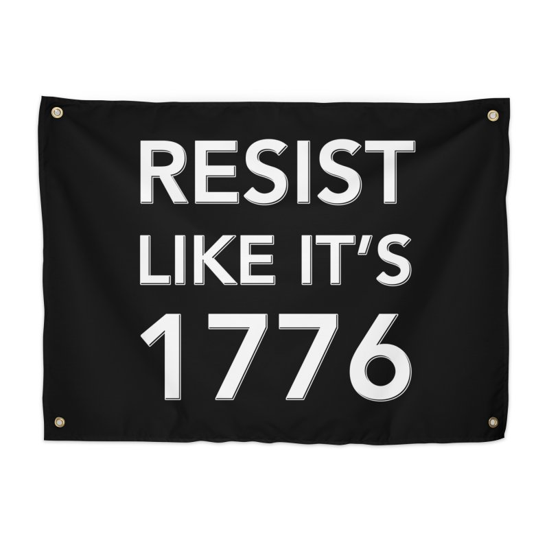 Resist Like it's 1776 —for dark backgrounds Home Tapestry by Resistance Merch