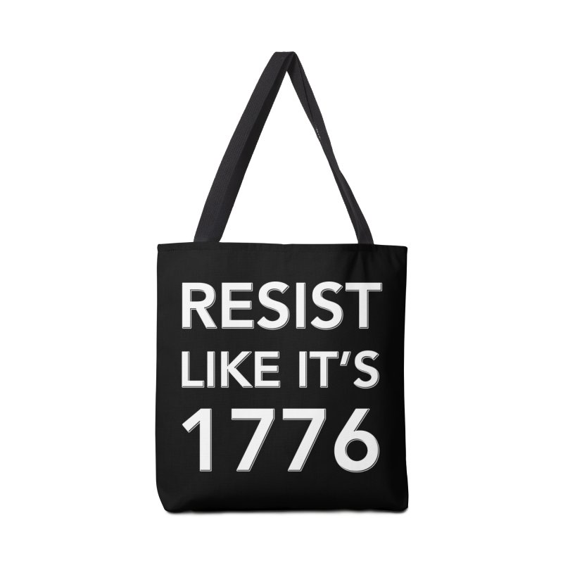 Resist Like it's 1776 — for dark backgrounds Accessories Tote Bag Bag by Resistance Merch