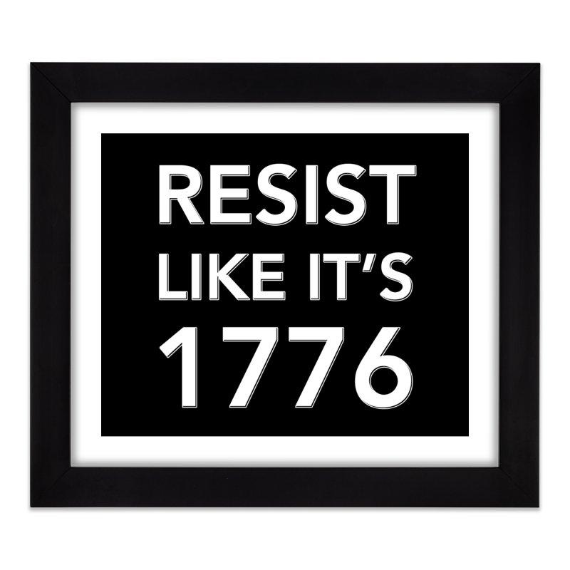 Resist Like it's 1776 —for dark backgrounds Home Framed Fine Art Print by Resistance Merch