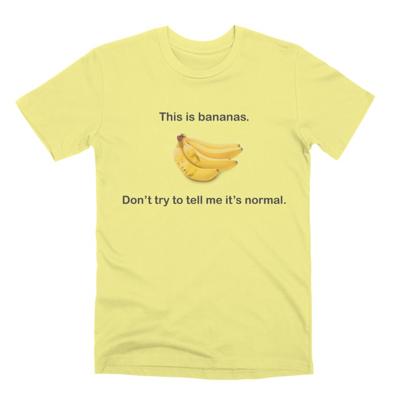 Bananas Men's Premium T-Shirt by Resistance Merch