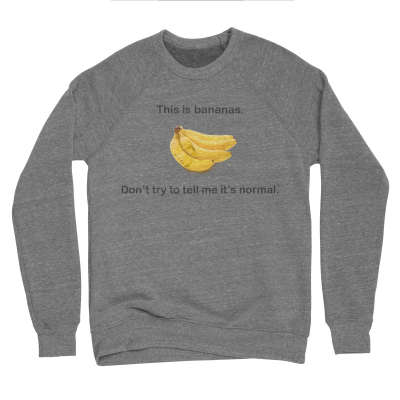 Bananas Women's Sponge Fleece Sweatshirt by Resistance Merch