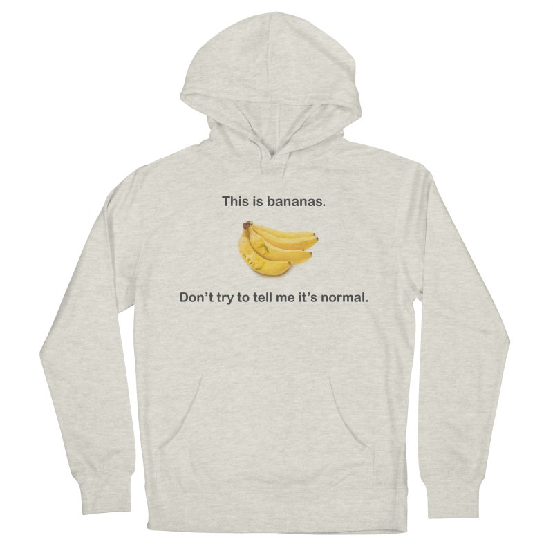 Bananas Women's French Terry Pullover Hoody by Resistance Merch